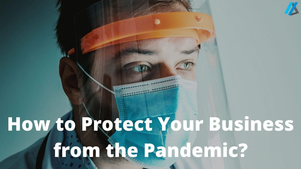 Protect Your Business from the Pandemic